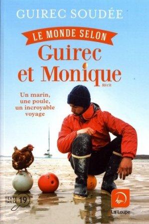Le monde selon Guirec et Monique [EDITION EN GROS CARACTERES - de la loupe - 9782848688985 -